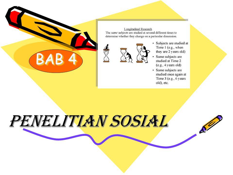 BAB 4 PENELITIAN SOSIAL