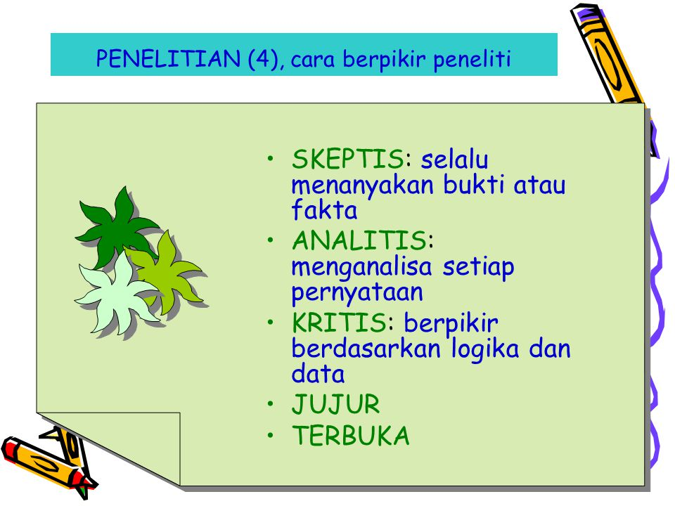 PENELITIAN (4), cara berpikir peneliti