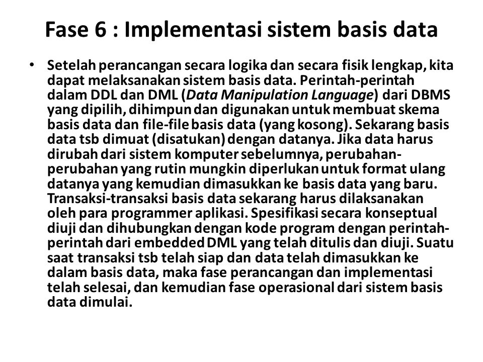 Fase 6 : Implementasi sistem basis data