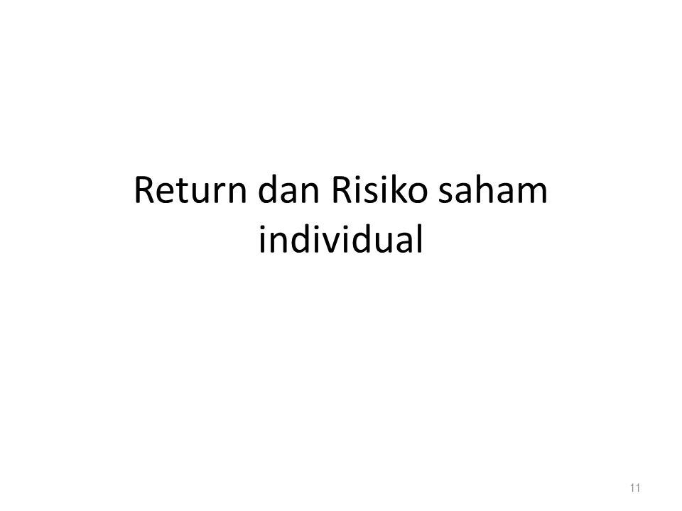 Return dan Risiko saham individual