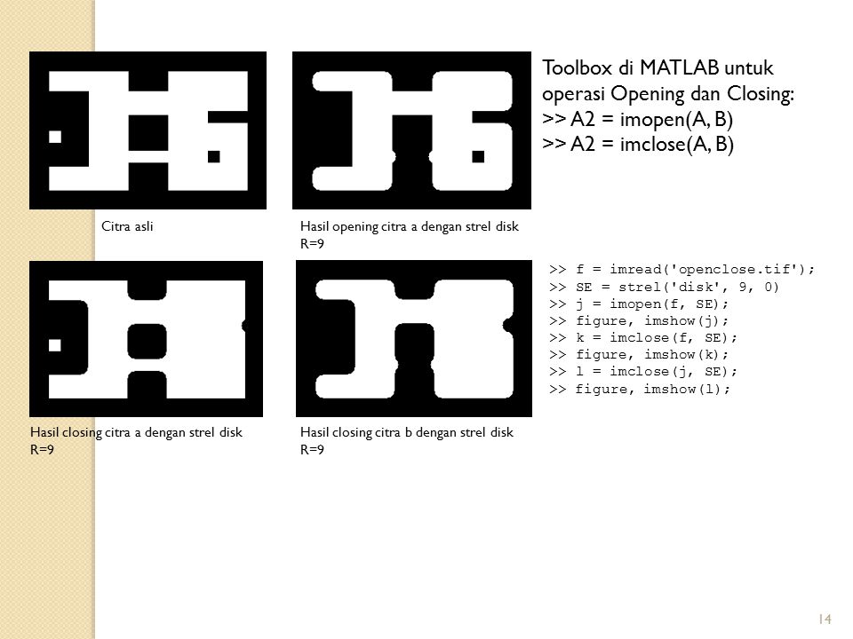 Toolbox di MATLAB untuk operasi Opening dan Closing: