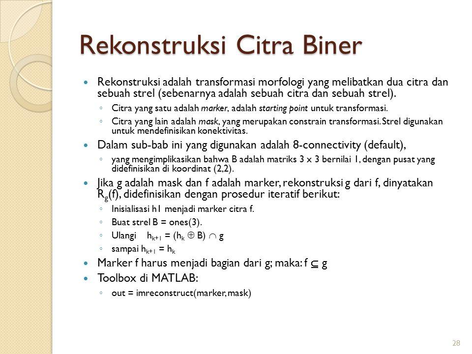 Rekonstruksi Citra Biner