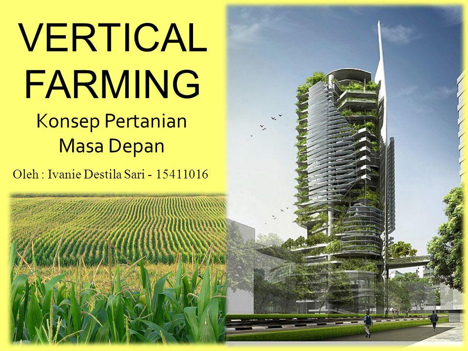 VERTICAL FARMING Konsep Pertanian Masa Depan