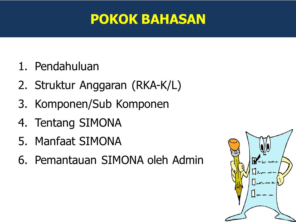 POKOK BAHASAN Pendahuluan Struktur Anggaran (RKA-K/L)