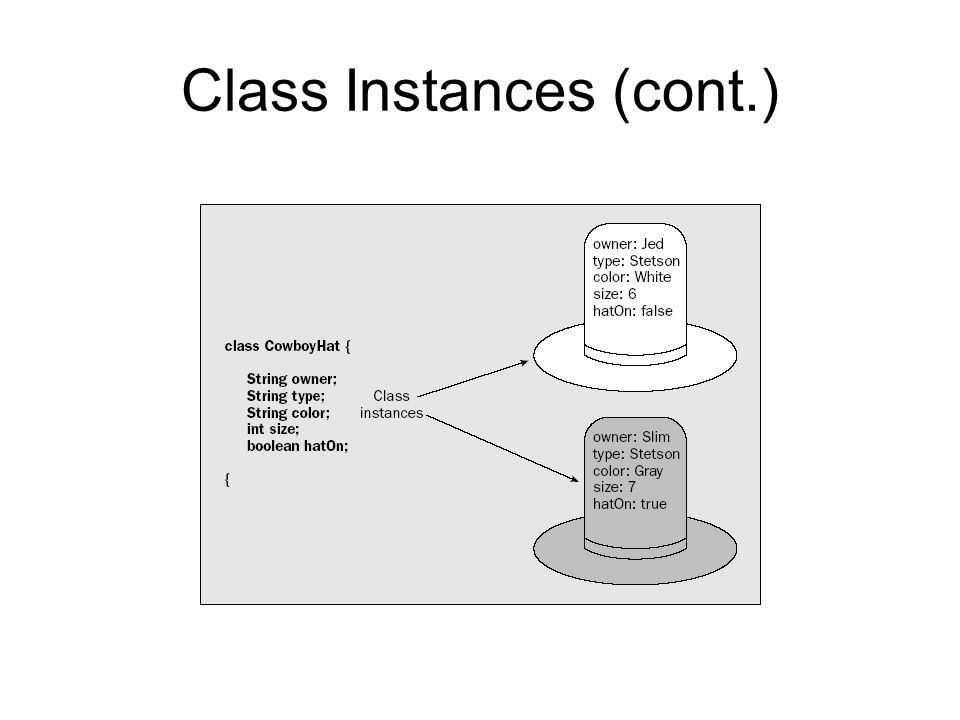 Class Instances (cont.)