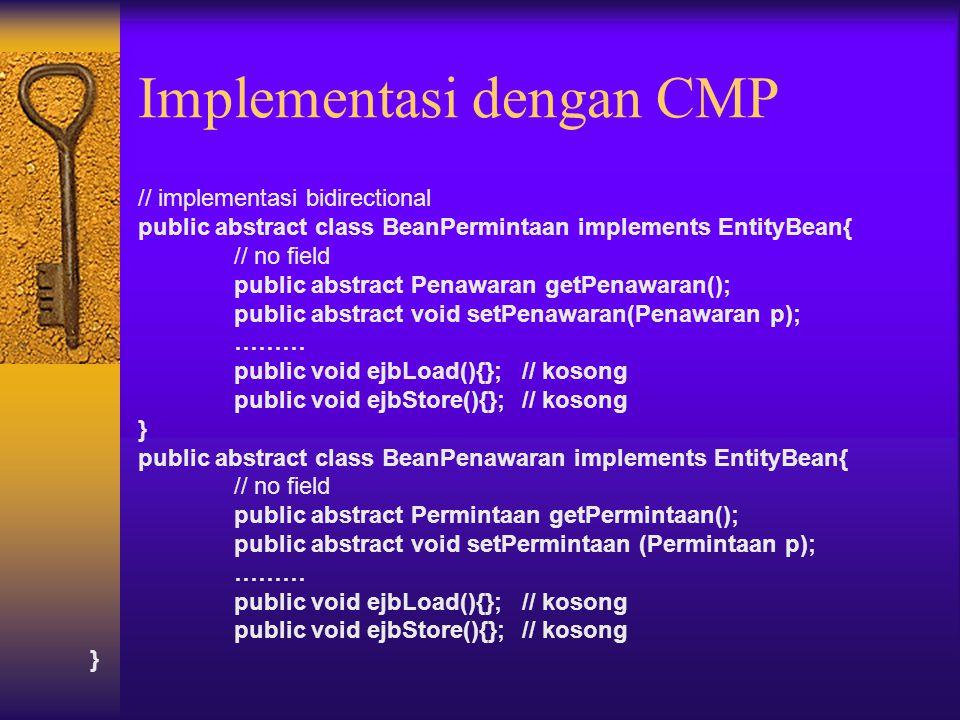 Implementasi dengan CMP