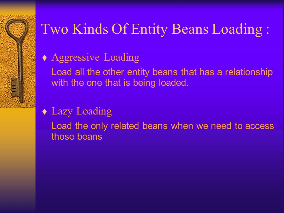 Two Kinds Of Entity Beans Loading :