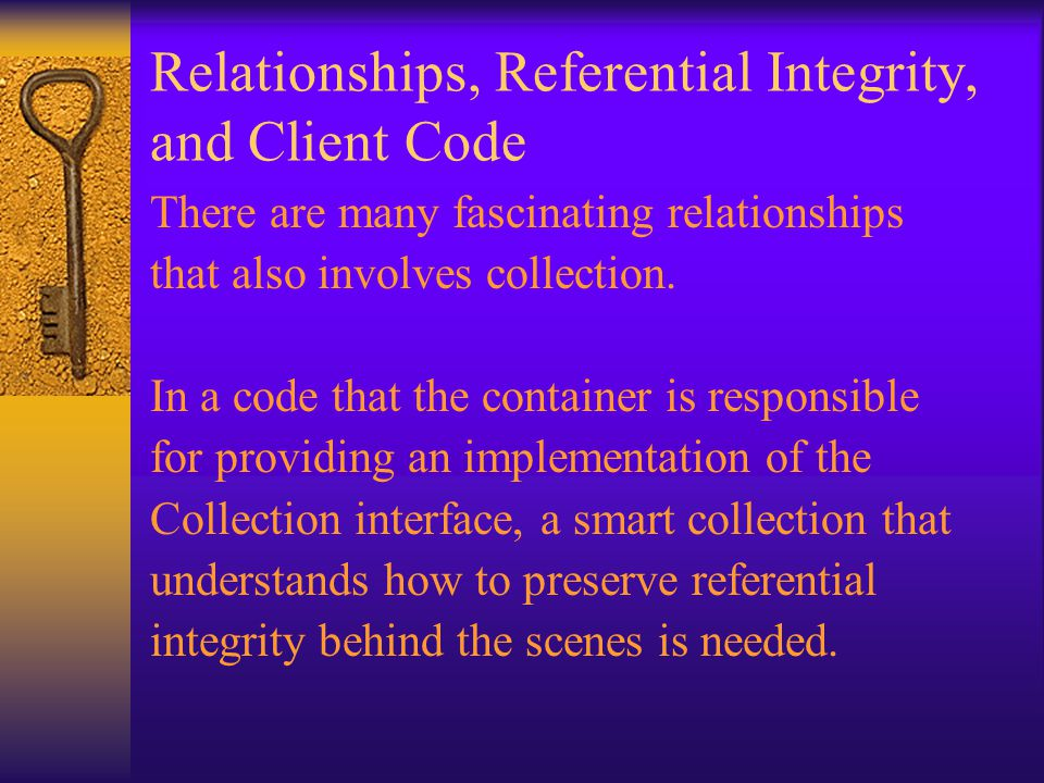 Relationships, Referential Integrity, and Client Code