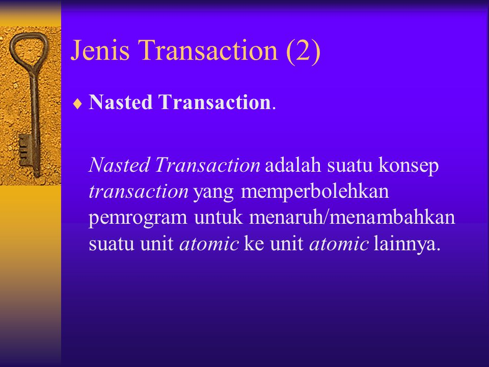 Jenis Transaction (2) Nasted Transaction.