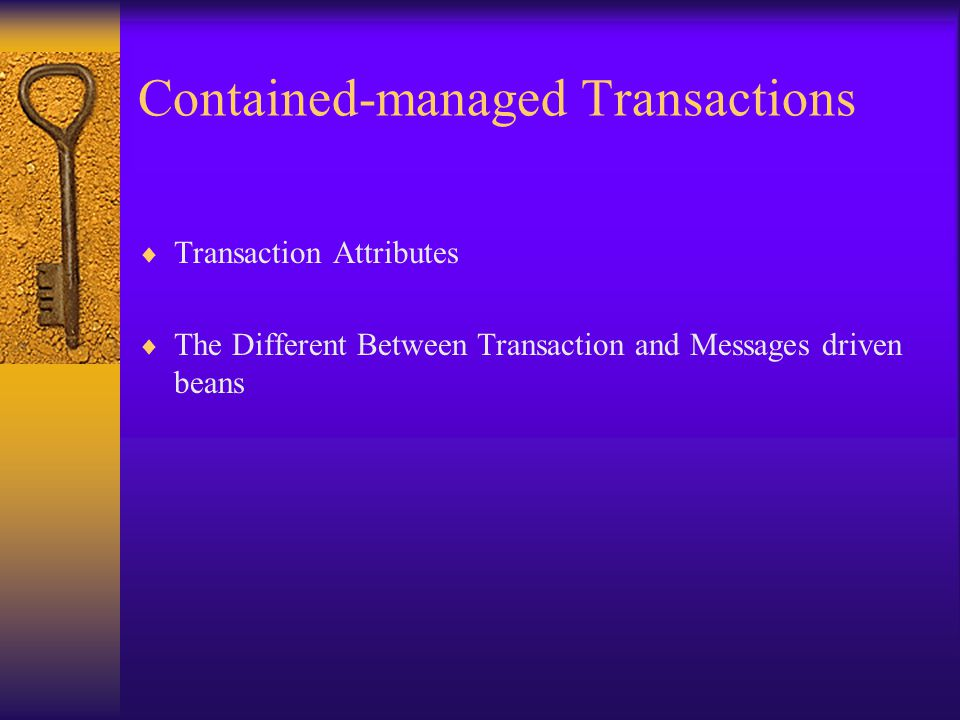 Contained-managed Transactions