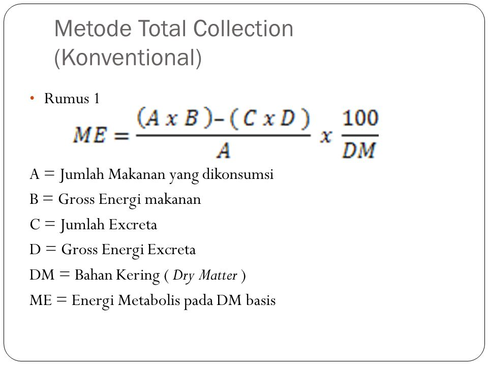 Metode Total Collection (Konventional)