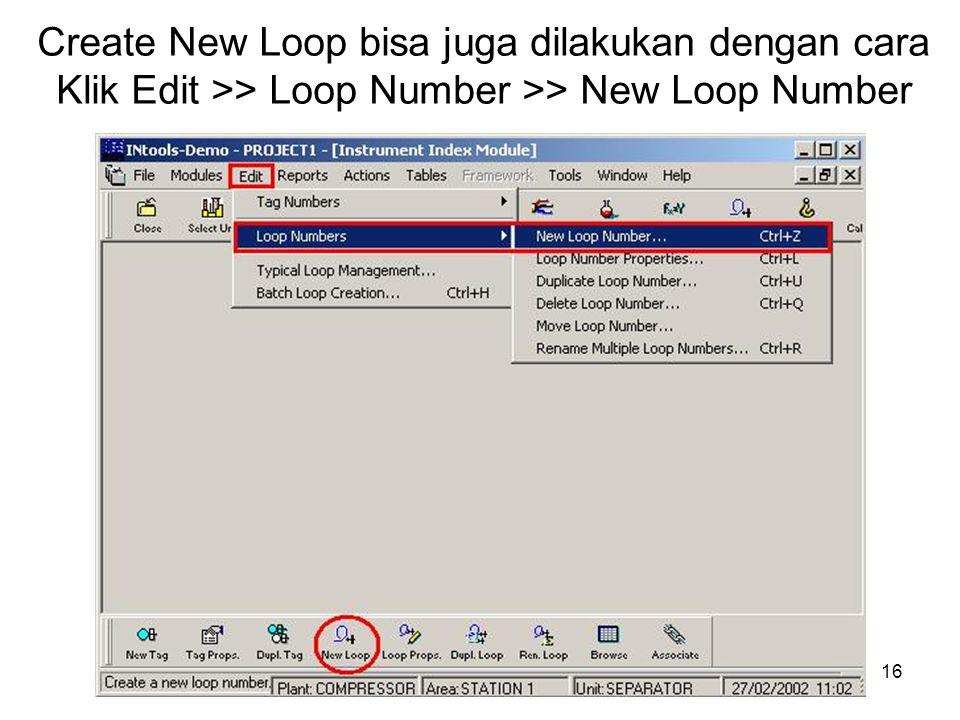 Create New Loop bisa juga dilakukan dengan cara Klik Edit >> Loop Number >> New Loop Number