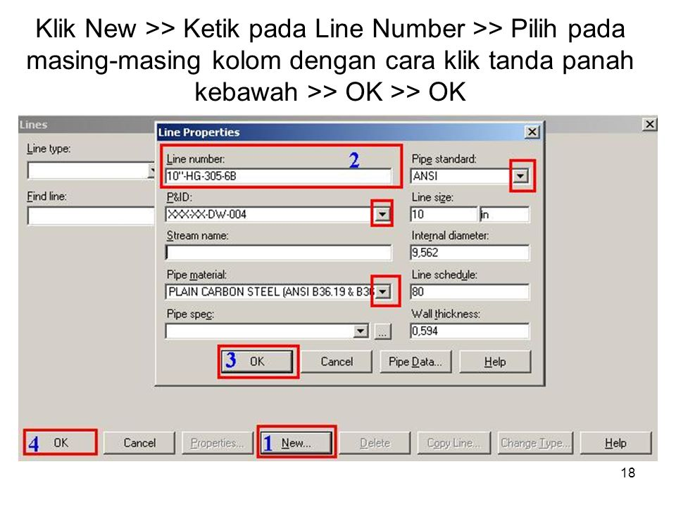 Klik New >> Ketik pada Line Number >> Pilih pada masing-masing kolom dengan cara klik tanda panah kebawah >> OK >> OK