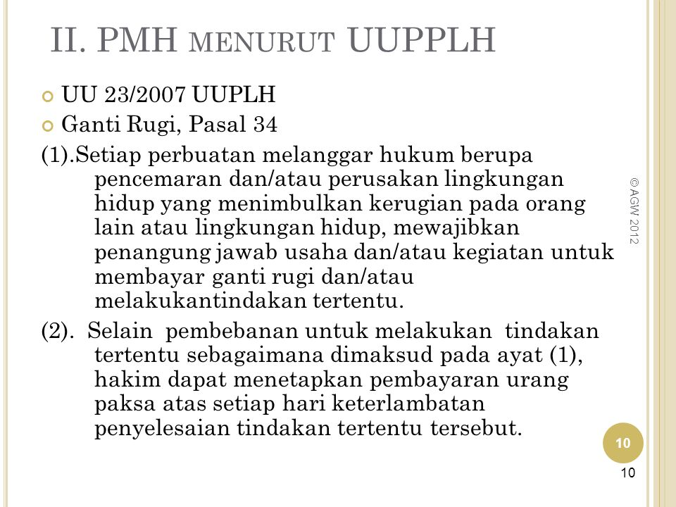 II. PMH menurut UUPPLH UU 23/2007 UUPLH Ganti Rugi, Pasal 34
