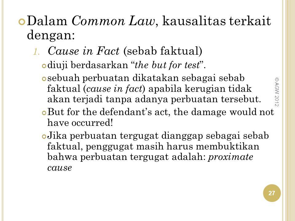 Dalam Common Law, kausalitas terkait dengan: