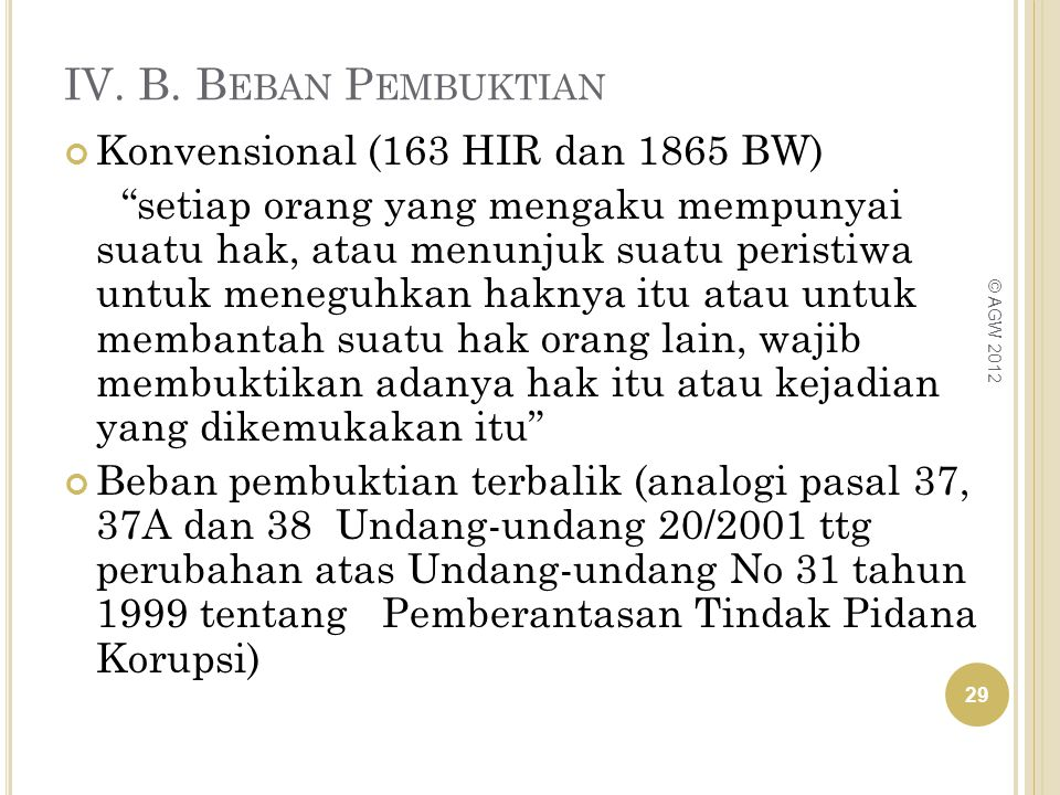 IV. B. Beban Pembuktian Konvensional (163 HIR dan 1865 BW)