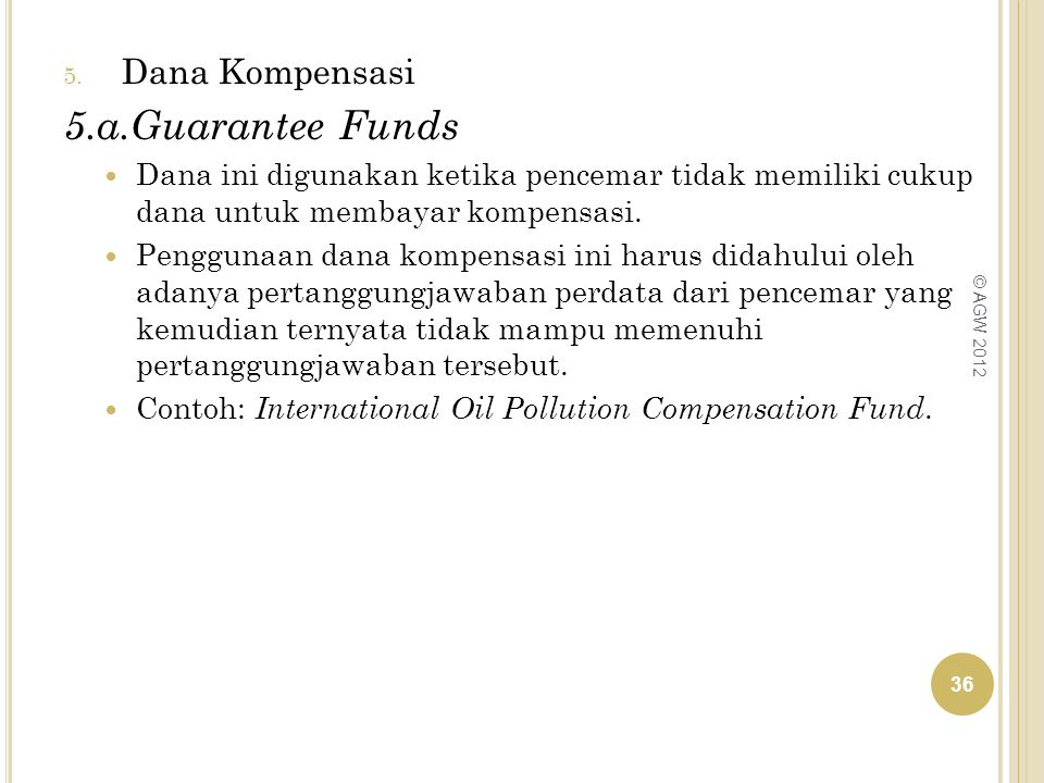 5.a.Guarantee Funds Dana Kompensasi