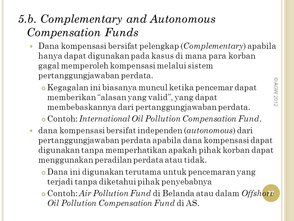 5.b. Complementary and Autonomous Compensation Funds