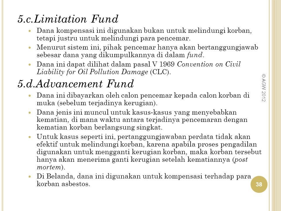 5.c.Limitation Fund 5.d.Advancement Fund