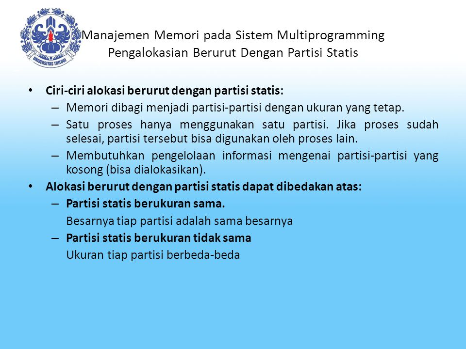 Manajemen Memori pada Sistem Multiprogramming Pengalokasian Berurut Dengan Partisi Statis