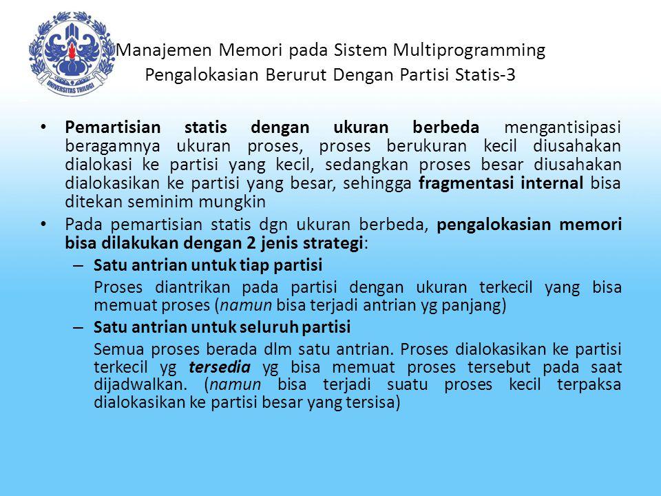 Manajemen Memori pada Sistem Multiprogramming Pengalokasian Berurut Dengan Partisi Statis-3