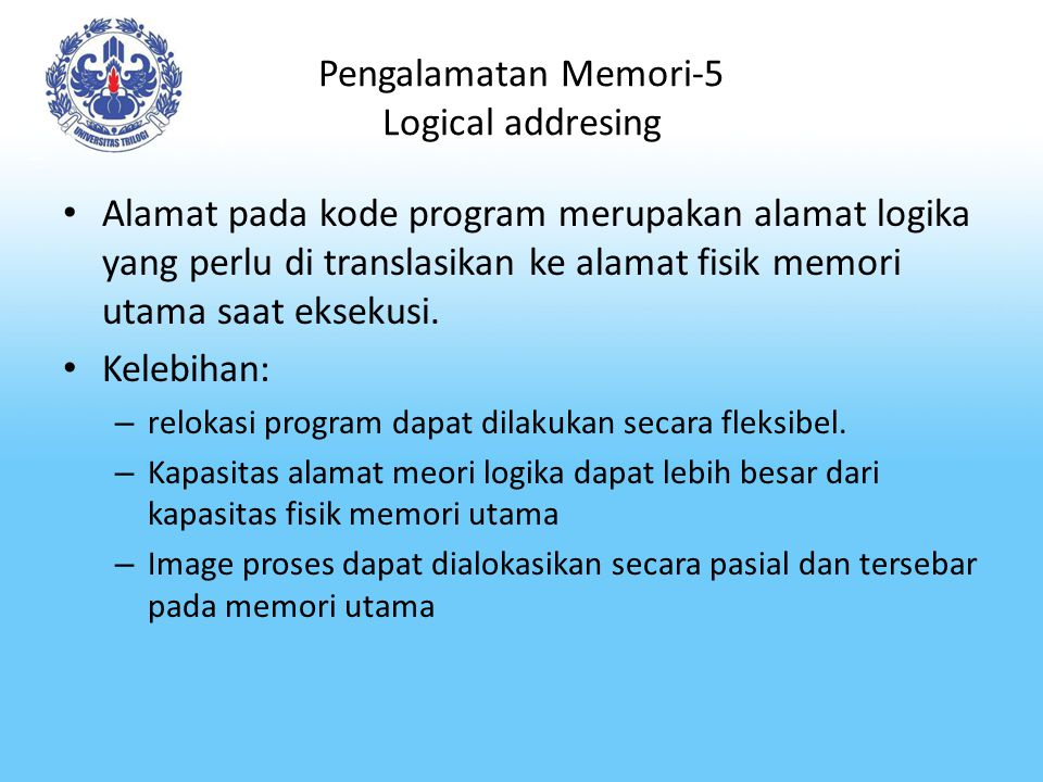 Pengalamatan Memori-5 Logical addresing