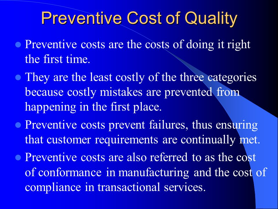 Preventive Cost of Quality