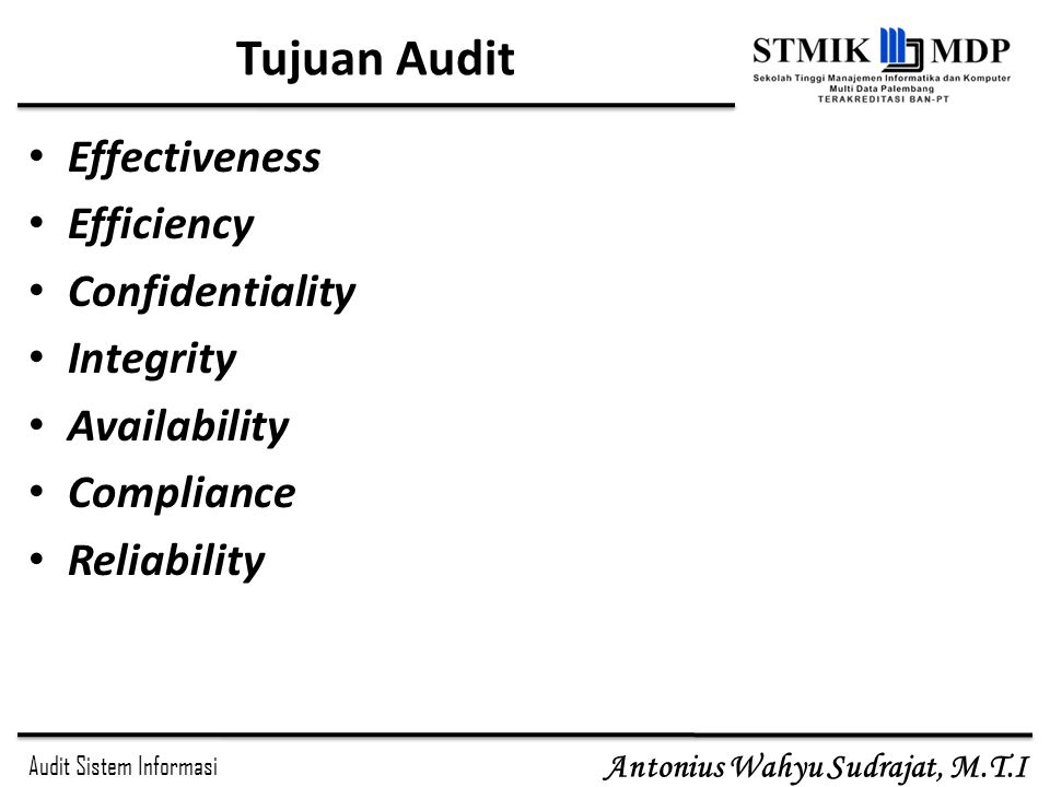 Tujuan Audit Effectiveness Efficiency Confidentiality Integrity
