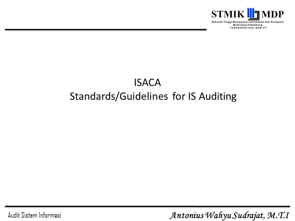 ISACA Standards/Guidelines for IS Auditing