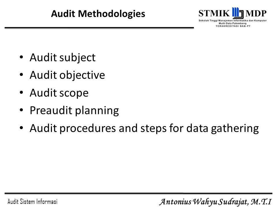 Audit procedures and steps for data gathering