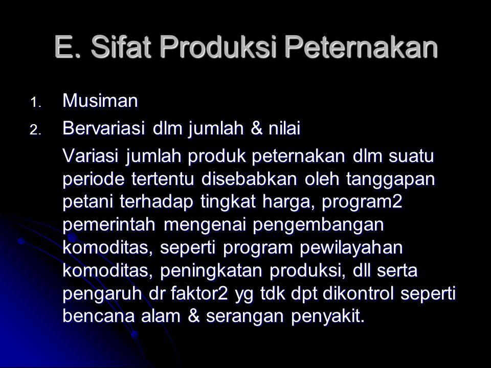 E. Sifat Produksi Peternakan