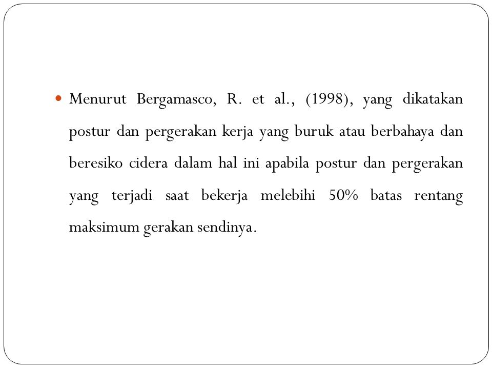 Menurut Bergamasco, R. et al