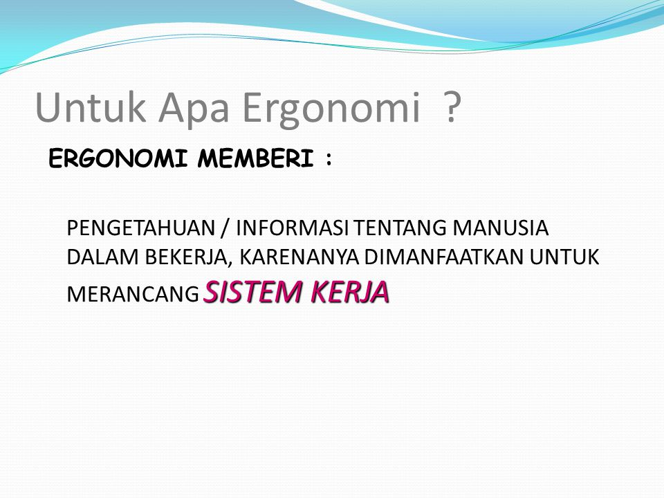 Untuk Apa Ergonomi .