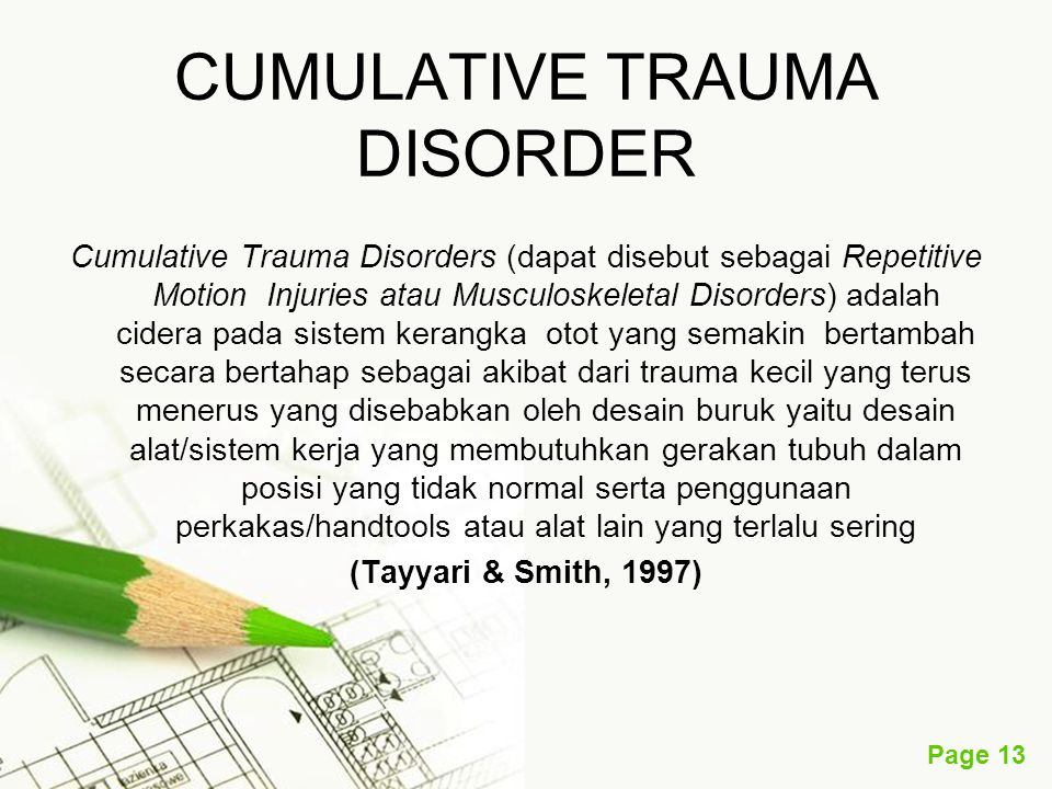 CUMULATIVE TRAUMA DISORDER