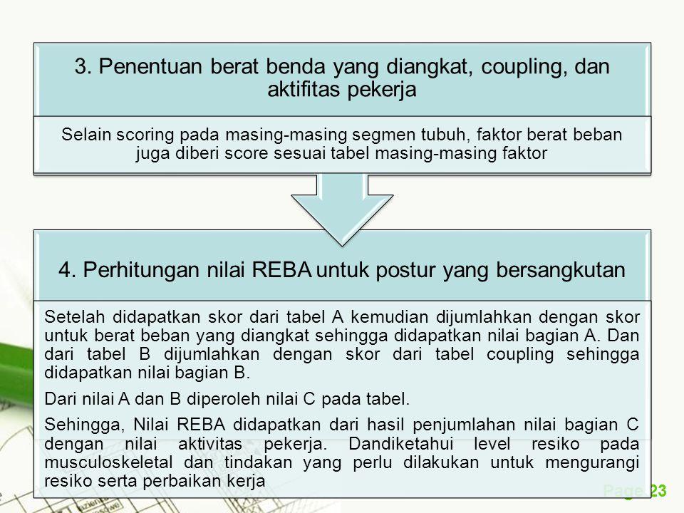 4. Perhitungan nilai REBA untuk postur yang bersangkutan