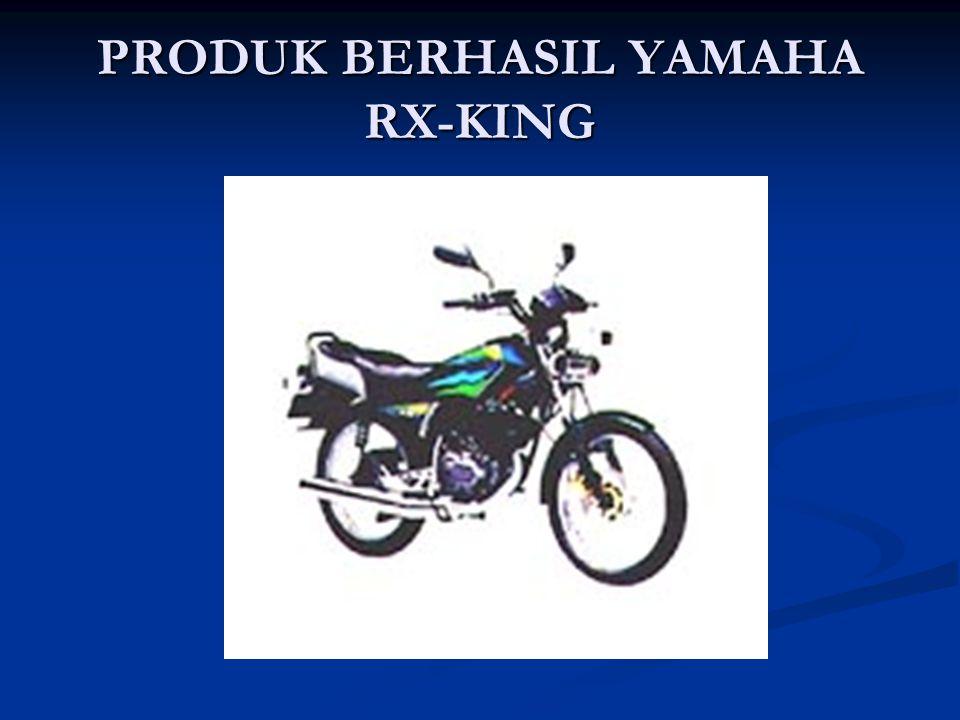PRODUK BERHASIL YAMAHA RX-KING
