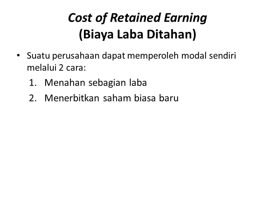 Cost of Retained Earning (Biaya Laba Ditahan)