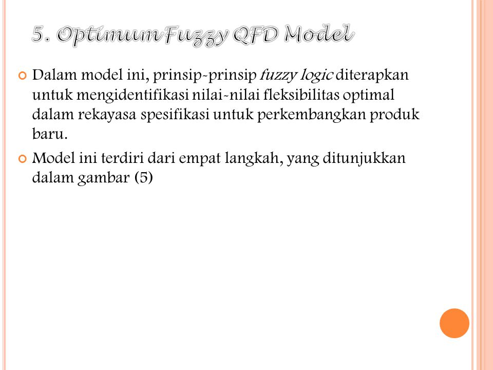 5. Optimum Fuzzy QFD Model