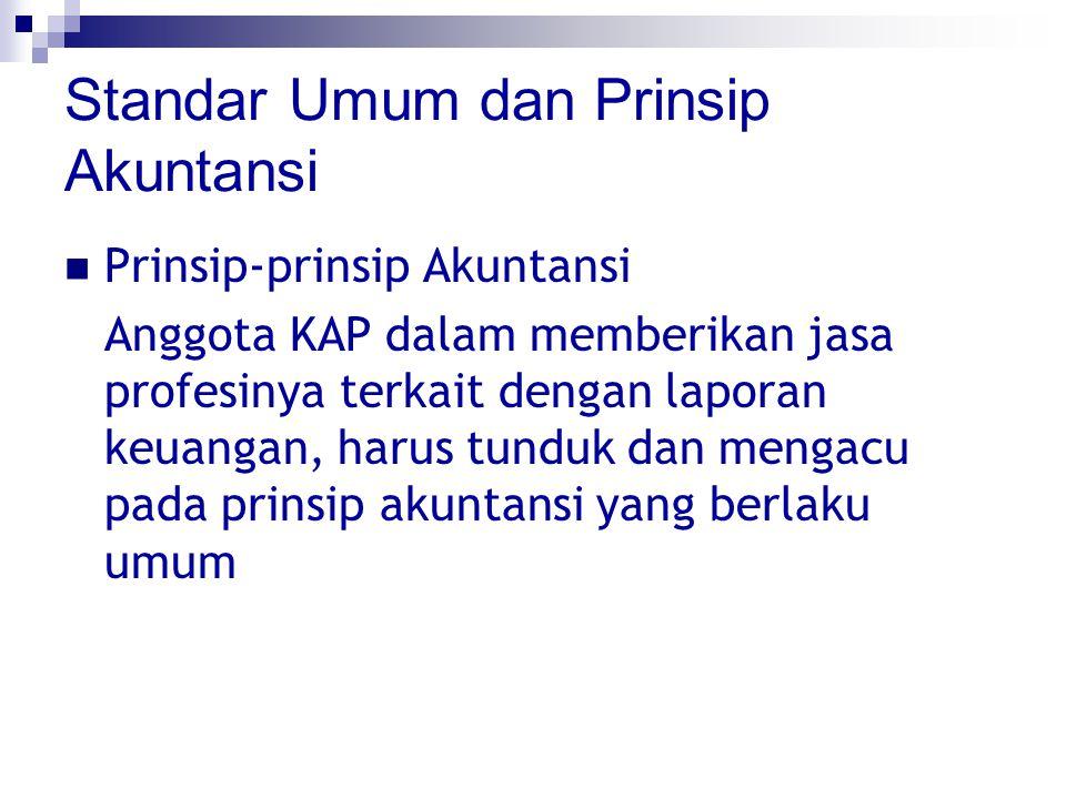 Standar Umum dan Prinsip Akuntansi