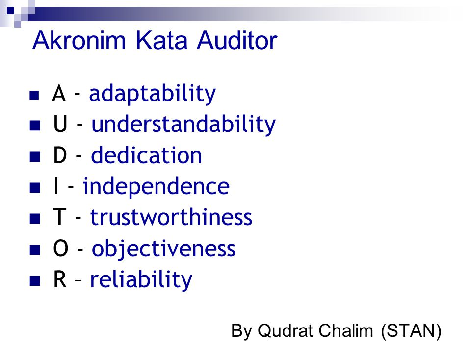Akronim Kata Auditor U - understandability D - dedication