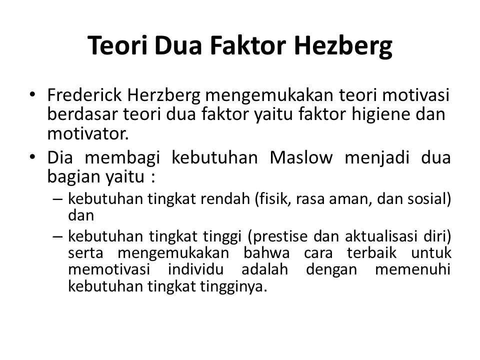 Teori Dua Faktor Hezberg