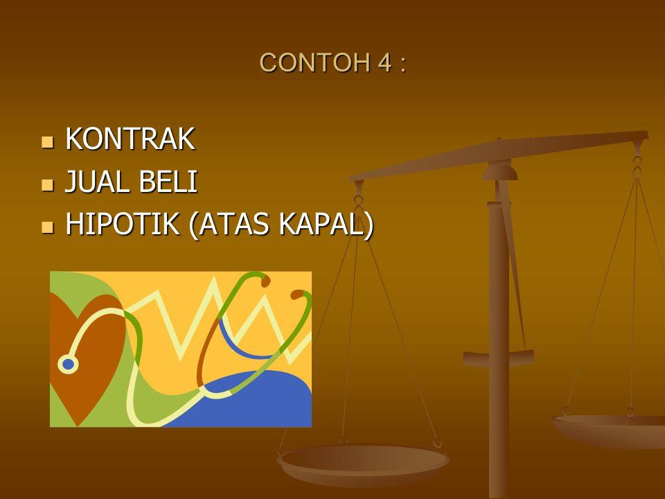 CONTOH 4 : KONTRAK JUAL BELI HIPOTIK (ATAS KAPAL)