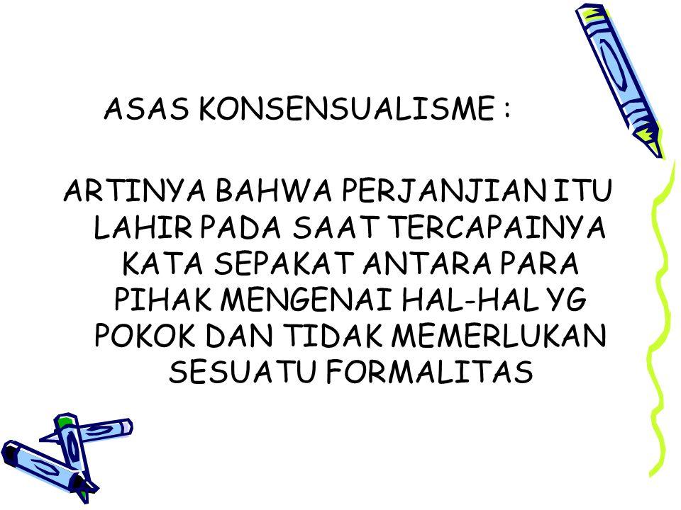 ASAS KONSENSUALISME :