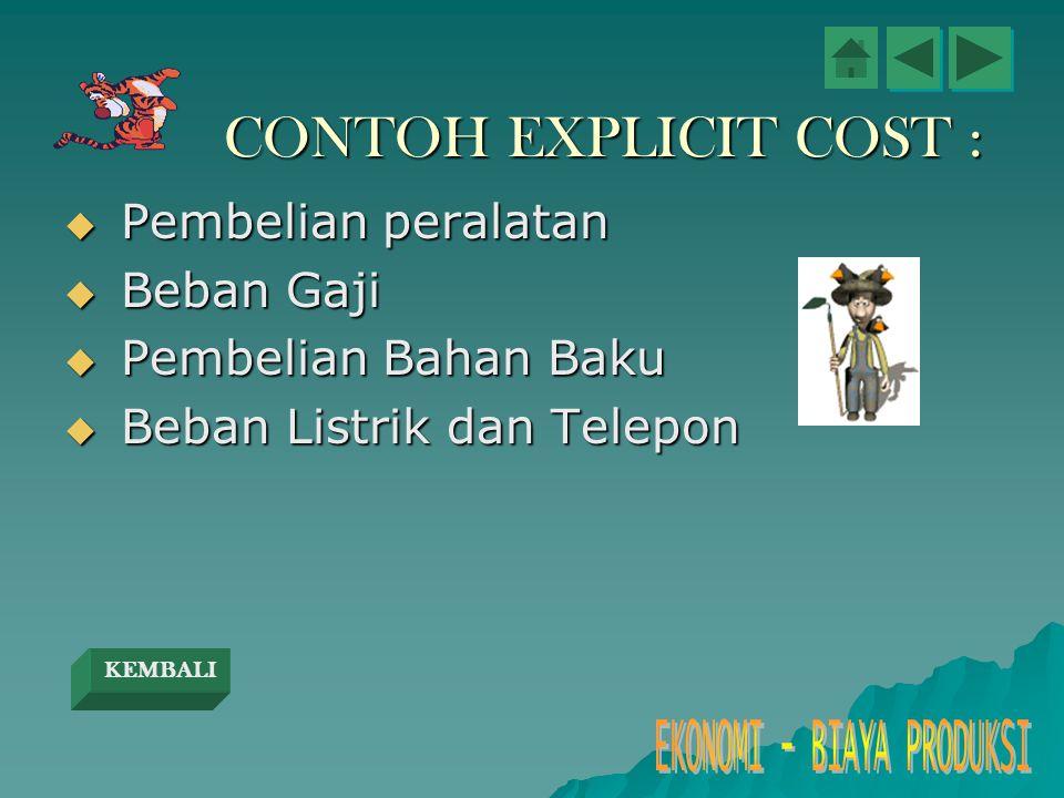 CONTOH EXPLICIT COST : Pembelian peralatan Beban Gaji