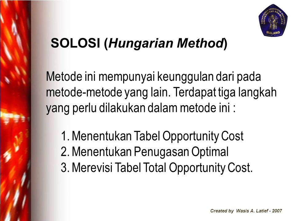 SOLOSI (Hungarian Method)