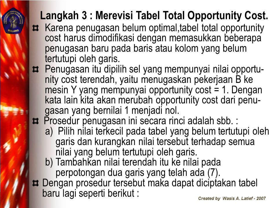 Langkah 3 : Merevisi Tabel Total Opportunity Cost.