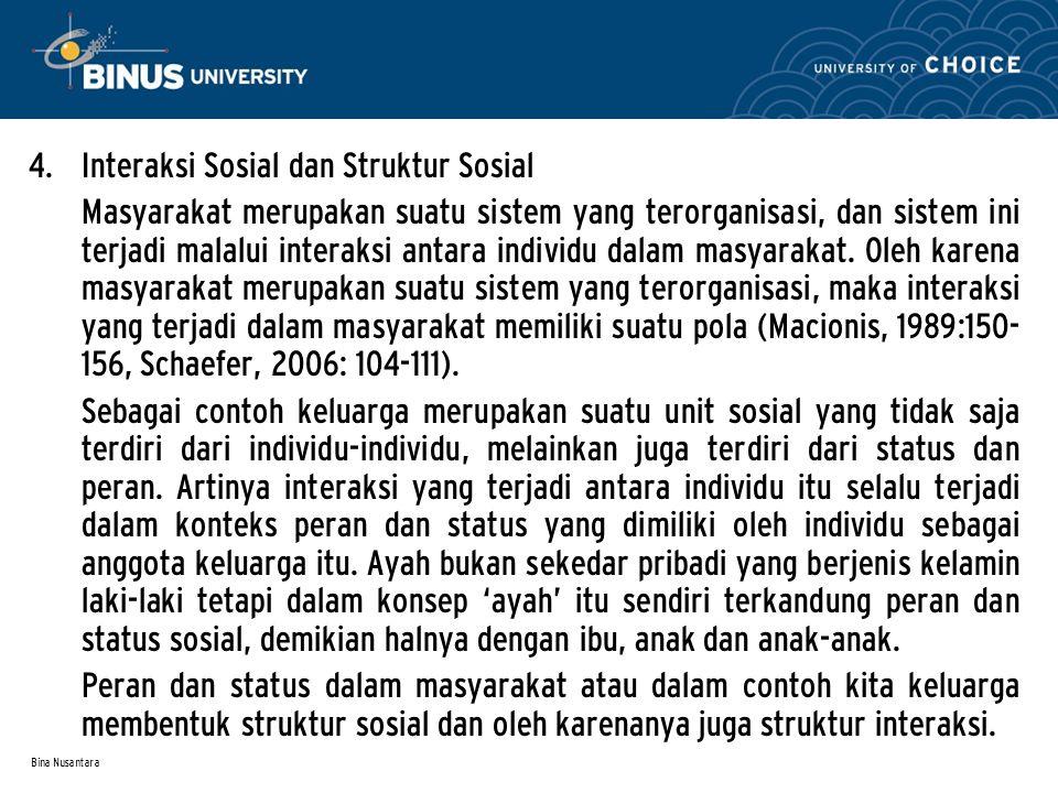 Interaksi Sosial dan Struktur Sosial