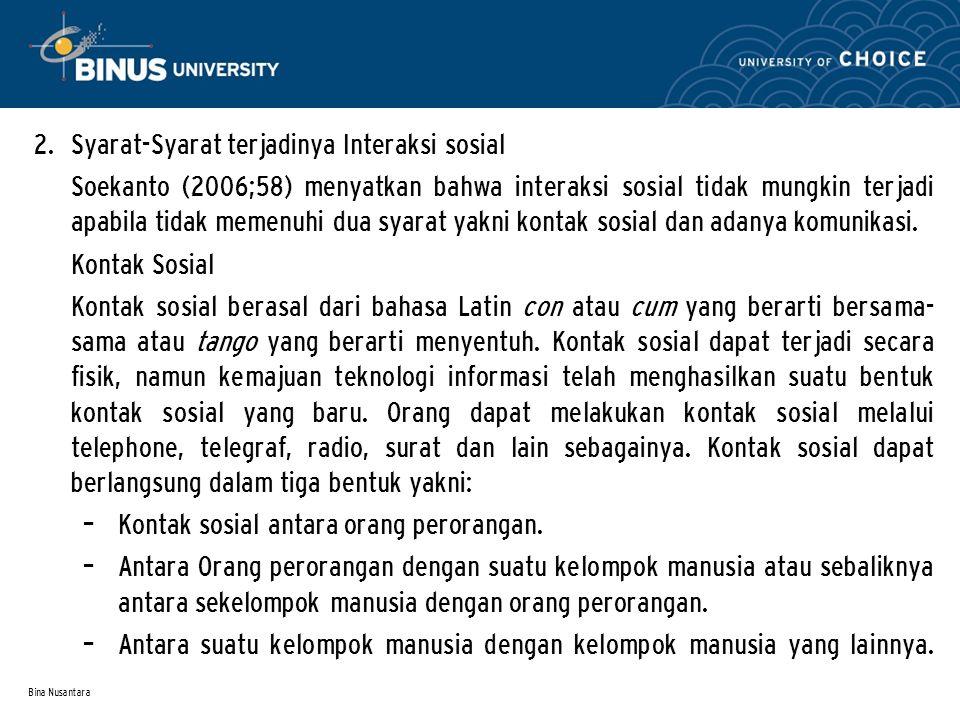 Syarat-Syarat terjadinya Interaksi sosial