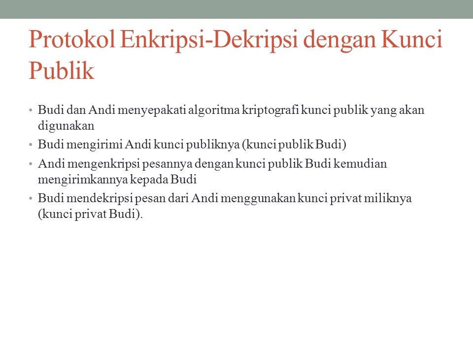 Protokol Enkripsi-Dekripsi dengan Kunci Publik