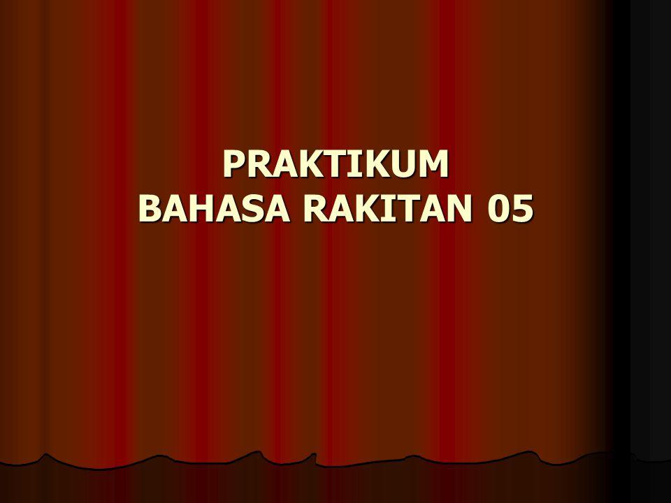 PRAKTIKUM BAHASA RAKITAN 05